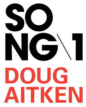 Song1 Doug Aitken Austin Meredith